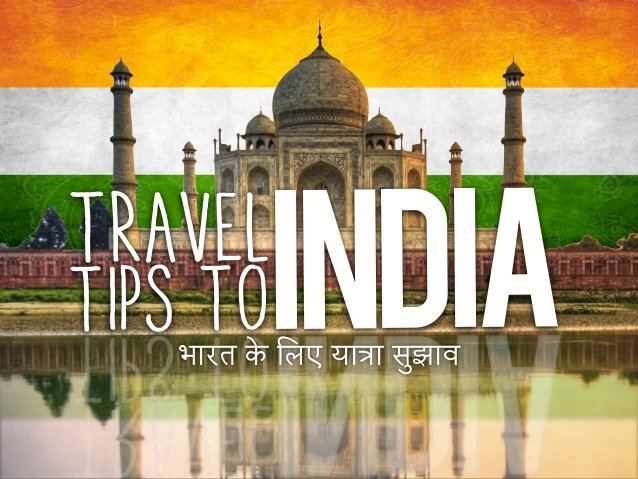 Tips that might save your time while travelling In India